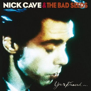 nick-cave-your-funeral-my-t-463202.jpg