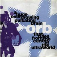 orb-a_huge_ever_growing_pulsating_brain_that_rules_from_the_centre_of_the_ultraworld__loving_you_.jpg